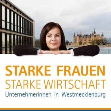 Starke Frauen Starke Wirtschaft - Unternehmerinnen-Messe 2016 in Schwerin