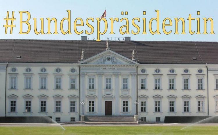Schloss Bellevue mit Schriftzug #Bundespräsidentin