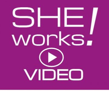 SHE works VIDEO