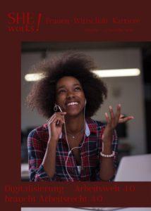 SHE works! Magazin - Digitalisierung: Arbeitswelt 4.0 braucht Arbeitsrecht 4.0
