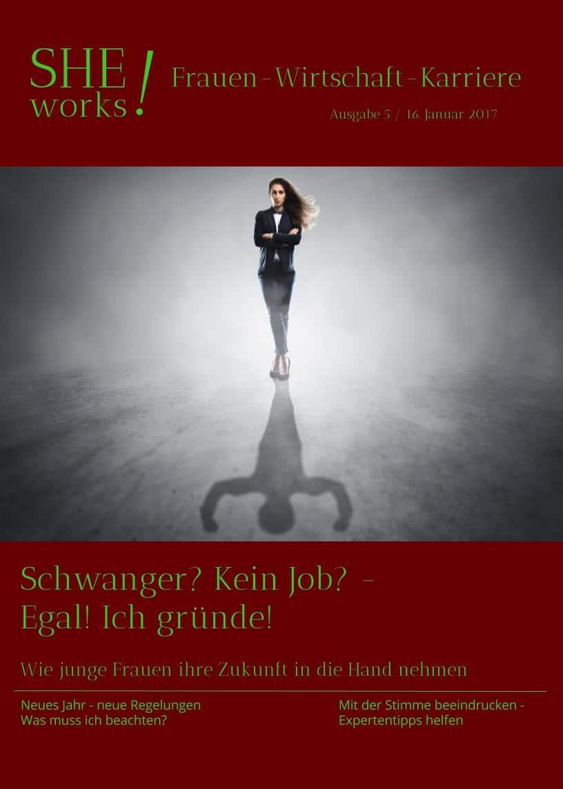 SHE works! Magazin Titelblatt Junge Frauen nehmen ihre Zukunft in die Hand