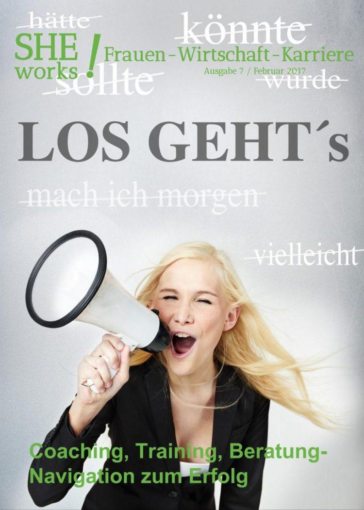 SHEworks_Magazin 27_02_17 - Coaching, Training, Beratung - Navigation zum Erfolg, Frau mit Megaphone ruft Los Gehts
