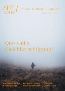 Titelbild SHEworks Magazin Oktober 2017 - Quo vadis Gleichbereichtung