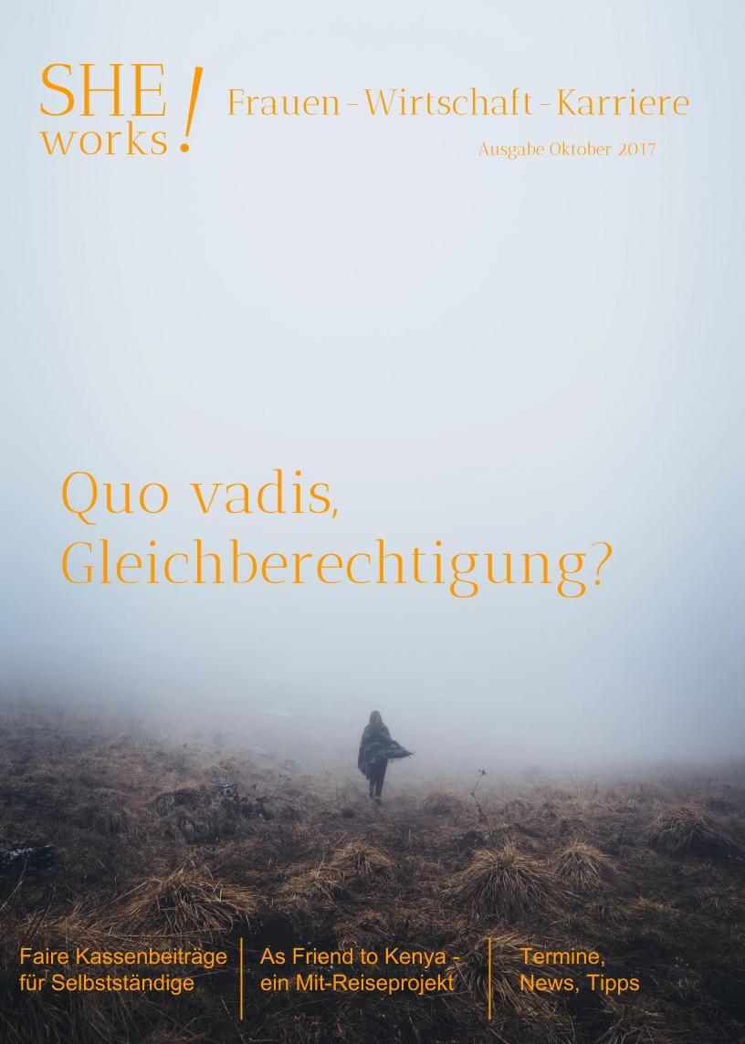 SHE works! Magazin Titelblatt Quo vadis Gleichberechtigung