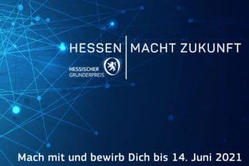 Hessischer Gründerpreis – bewirb Dich bis 14. Juni 2021