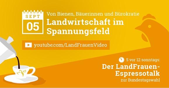 """5 vor 12 - LandFrauen-Espressotalk zur Wahl: """"Von Bienen, Bäuerinnen und Bürokratie – Landwirtschaft im Spannungsfeld"""""""