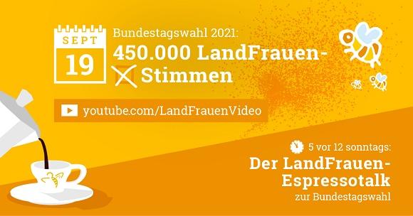 """5 vor 12 - LandFrauen-Espressotalk zur Wahl: """"Bundestagswahl 2021: 450.000 LandFrauen-Stimmen"""""""