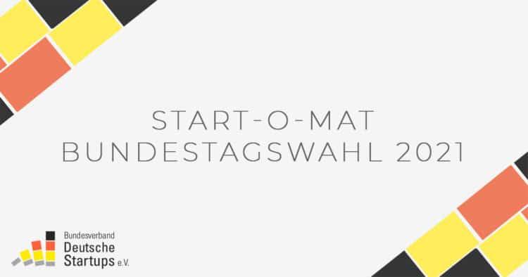 Start-O-Mat des Startup-Verbandes zur Bundestagswahl 2021 ist online
